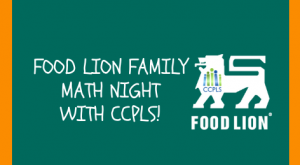 Food Lion Family Math Night with CCPLS - Food Lion on Wards Road @ Food Lion