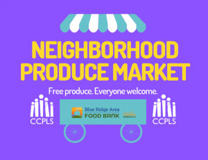 Free Neighborhood Produce Market - Rustburg @ Rustburg Library