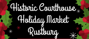 Historic Courthouse Holiday Market - Rustburg @ Campbell County Historic Courthouse