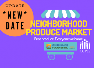 Free Neighborhood Produce Market - Rustburg @ Rustburg Library