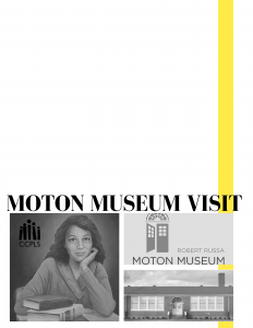 graphic with name of event Moton Museum Visit