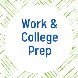 Work & College Prep
