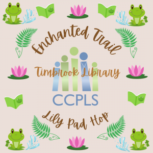 Enchanted Trail: Lily Pad Hop - Timbrook @ Timbrook Library