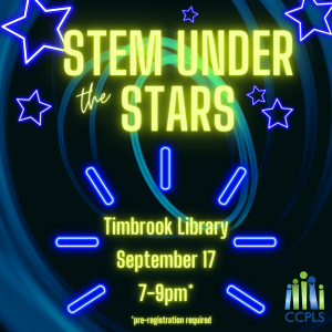 STEM Under the Stars- Timbrook Library- September 17 7-9pm *pre-registration required