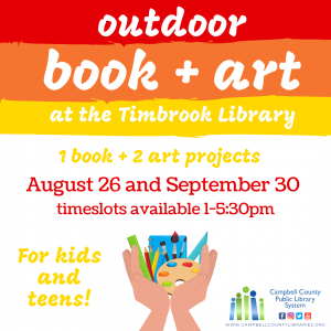 Outdoor book+art at the Timbrook Library 1 book + 2 art projects August 26 and September 30 timeslots available 1-5:30pm for kids and teens
