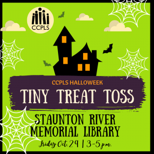 Tiny Treat Toss - Altavista @ Staunton River Memorial Library