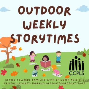 Outdoor Weekly Storytimes - Rustburg @ Rustburg Library